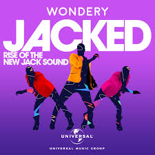 Jacked: Rise of the New Jack Sound