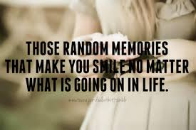 Quotes About Bad Memories 40 Quotes New Good Memories Quotes