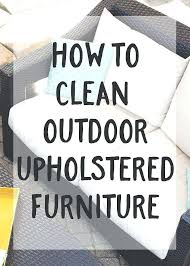 cleaning outdoor cushions furniture best way to clean how