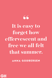 Student Of The Month Quotes 25 Best Summer Quotes Lovely Sayings About Summertime