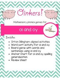 Oi Oy Anchor Chart Oinkers Multisensory Activities For Oi And Oy Diphthongs Orton Gillingham