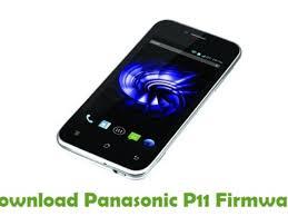 Download Panasonic P11 Stock ROM ...