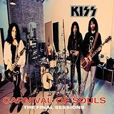 <b>Kiss</b> - <b>Carnival Of</b> Souls: The Final Sessions - Amazon.com Music