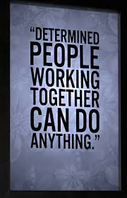 Together Quotes Fascinating WorkingTogetherQuotesEffectiveTeamTeamworkdetermined
