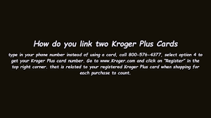 how do you link two kroger plus cards