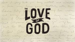 Image result for The   Love of God