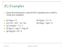 solve a log math e examples solve the following for x and state restrictions for x