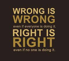 Image result for Images for when wrong becomes right