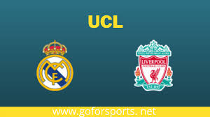 Real Madrid Vs Liverpool Preview And Info - goforsports.net