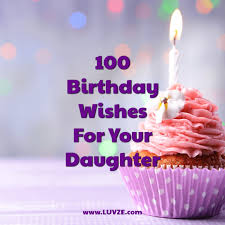 100 Happy Birthday Wishes For Daughters With Beautiful Images