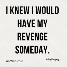 Revenge Quotes Classy Revenge Quotes Page 48 QuoteHD