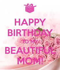 Mother Birthday Quotes Stunning Happy Birthday Mom Quotes