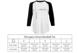 Porcupus Unisex Baseball Tee Size Chart Porcupus