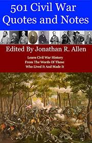 Quotes On War Cool Amazon 48 Civil War Quotes And Notes Learn Civil War History