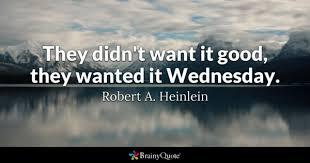 Wednesday Quotes Magnificent Wednesday Quotes BrainyQuote