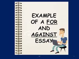 writing essays guidelines jsp example of a for and against essay