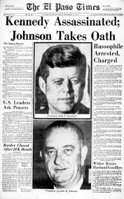 Tales from the Morgue: 1963: El Paso leaders stunned by assassination of  President John F. Kennedy