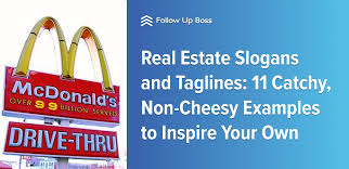 Real Estate Slogans And Taglines 11 Catchy Non Cheesy