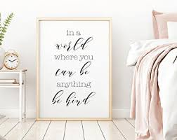 in a world where you can be anything be kind poster bedroom wall art set home wall decor rustic minimalist artwork wall art quotes on wall art quotes with wall art quotes etsy