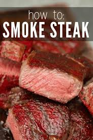 smoked steak the ultimate guide hey
