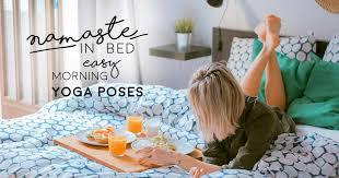 bed easy morning yoga poses