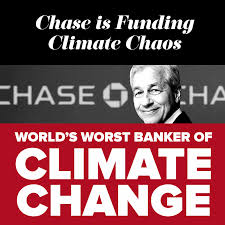 Image result for JPMorgan Chase the worst fossil bank