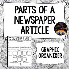 A Newspaper Article Parts Of A Newspaper Article Graphic Organiser By Miss Girlings