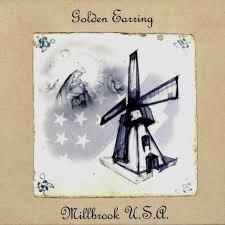 <b>Millbrook</b> U.S.A. — <b>Golden Earring</b> | Last.fm
