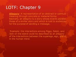 lotf chapter allegory a representation of an abstract or  lotf chapter 9 allegory a representation of an abstract or spiritual meaning through concrete