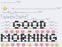 Text Art Copy Paste Good Morning Text Art Symbols Emoticons