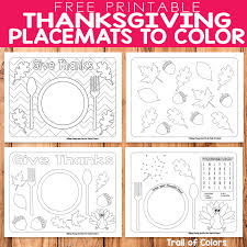 Choose any of these coloring sheets for your children and they are sure to thanks design coloring page. Free Printable Thanksgiving Placemats To Color Trail Of Colors