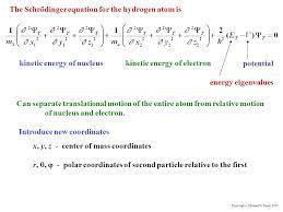 the schrödinger equation for the hydrogen atom is