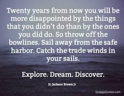 Explore Dream Discover Quote Best of H Jackson Brown Explore Dream Discover Quippy Quotes