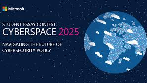global security strategy and diplomacy microsoft secure cyberspace 2025 student essay contest
