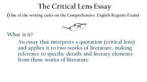 the critical lens essay one of the writing tasks on the the critical lens essay one of the writing tasks on the comprehensive english regents exam