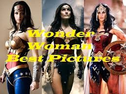 Wonder Woman Most Beautiful Pictures