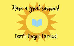 Have a Great Summer!   Centennial Elementary School