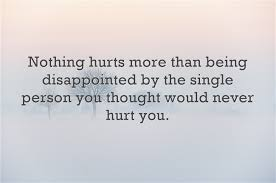 40 Hurt Quotes And Being Hurt Sayings With Images Delectable Disappointed Quotes About Family