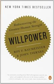 Willpower Quotes Impressive Willpower Rediscovering The Greatest Human Strength By Roy F