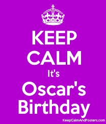 Keep Calm Quotes Maker Amazing KEEP CALM It's Oscar's Birthday Keep Calm And Posters Generator