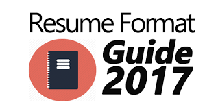 best resume format guide for 2017 how should my resume be formatted