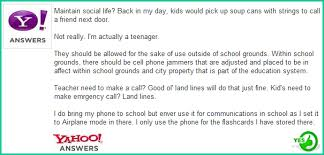should cell phones be allowed in school yes use of technology should cell phones be allowed in school yes 3