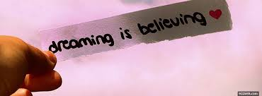 Dreaming Is Believing Quotes