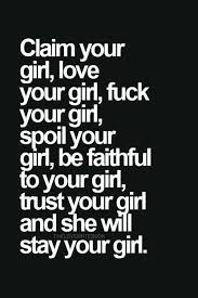 Love Your Girlfriend Quotes Custom If You Screw Your Girl And Your Not Married To Heryour A Dumbass