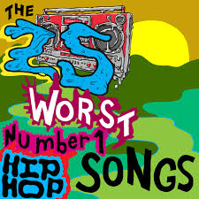 Hip Hop Music Charts 2014 The 25 Worst No 1 Hip Hop Songs Consequence Of Sound