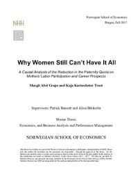 Causal Analysis Why Women Still Cant Have It All A Causal Analysis Of The