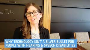 Video Speech Hearing - Disabilities A Bullet People Techrepublic For Isn't Technology With And Why Silver