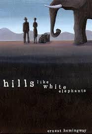 like white elephants essays hills like white elephants essays