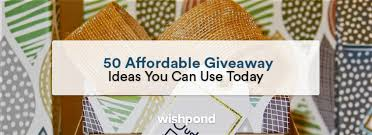 50 affordable giveaway ideas you can