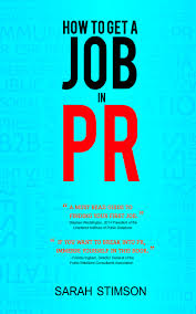 how to get a job in pr archives sarah stimson how to get a job in pr 10 preview copies